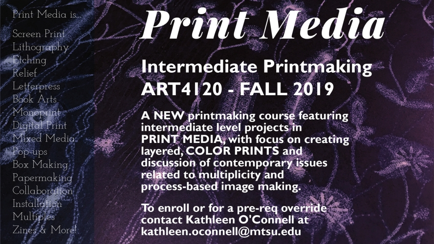Intermediate Printmaking—ART 4120–Fall 2019