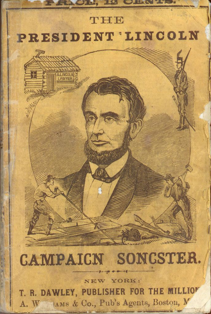 The President Lincoln Campaign Songster