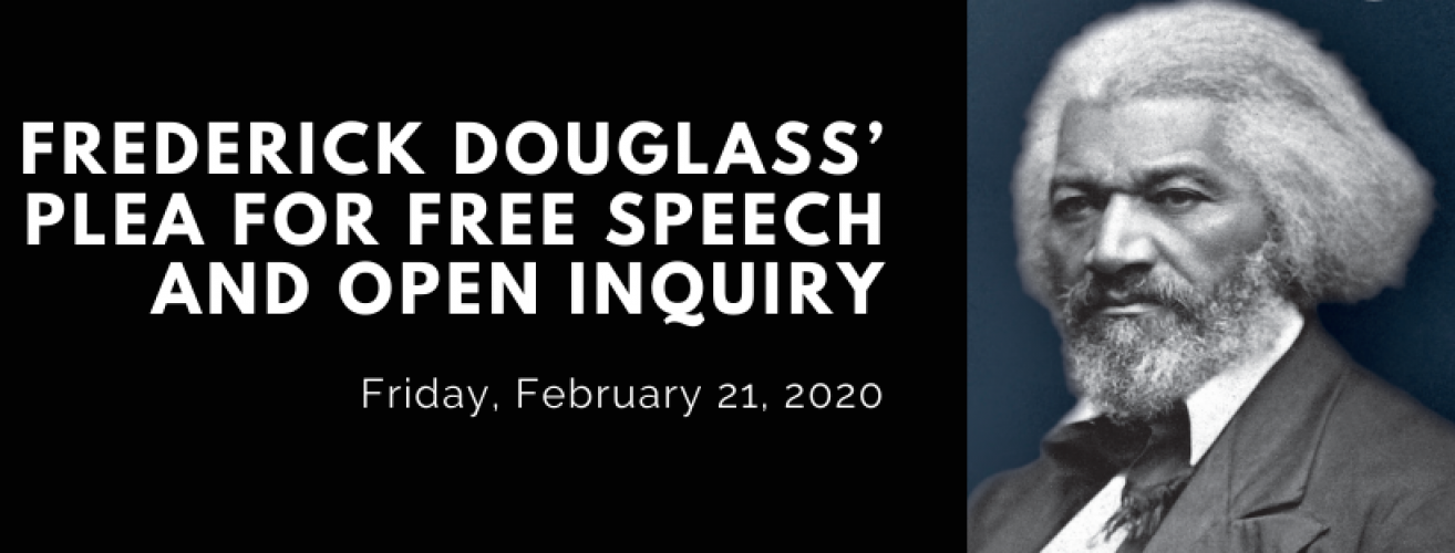 Frederick Douglass' Plea for Free Speech and Open Inquiry with guest lecturer Nicholas Buccola, Ph.D.